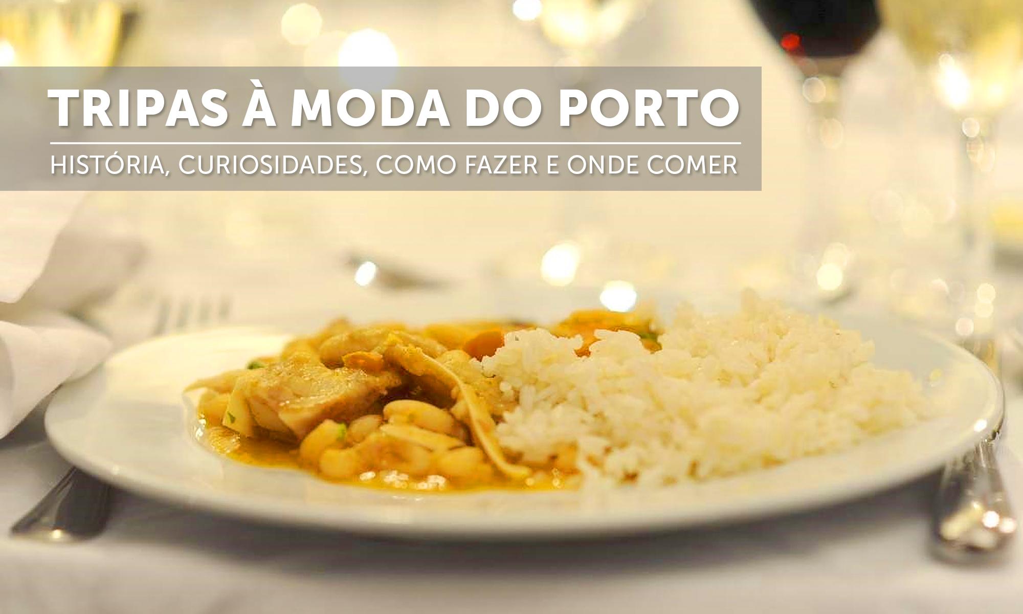 historia-tripas-moda-porto-receita-onde-comer